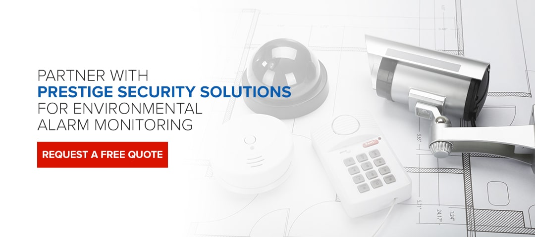Partner With Prestige Security Solutions for Environmental Alarm Monitoring